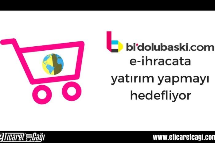 bidolubaski.com e-ihracata yatırım yapmayı hedefliyor