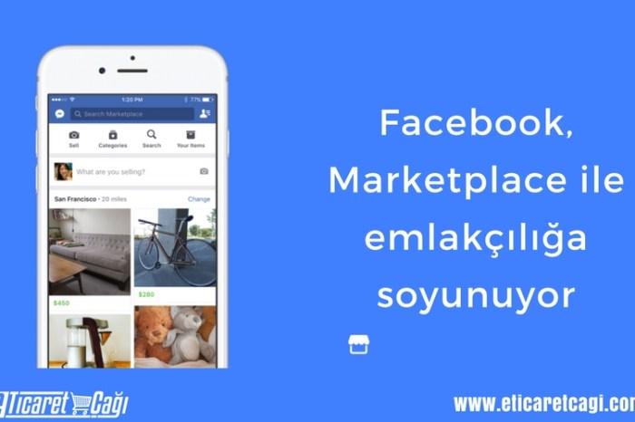 Facebook, Marketplace ile emlakçılığa soyunuyor