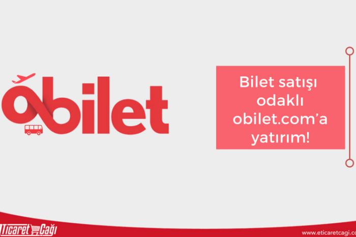 Bilet satışı odaklı obilet.com'a yatırım!