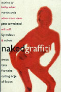 Naked Graffiti, Erotic Tales from the Cutting Edge of Fiction