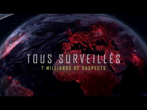 Tous surveillés – 7 milliards de suspects