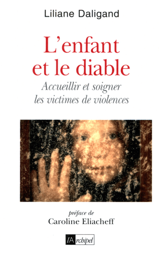 Liliane Daligand : l'enfant et le diable