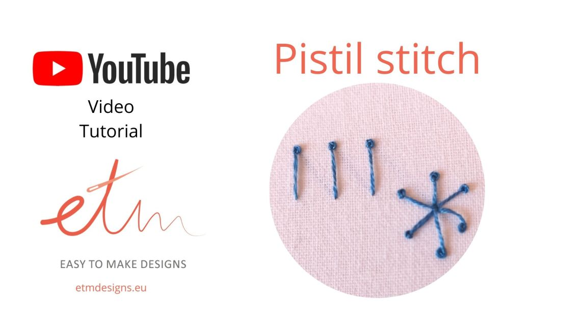 Pistil stitch video tutorial cover photo