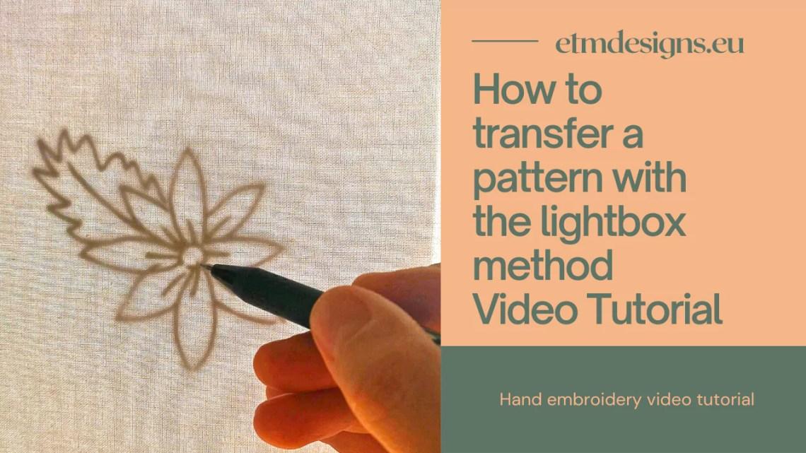 Pattern transfer lightbox method