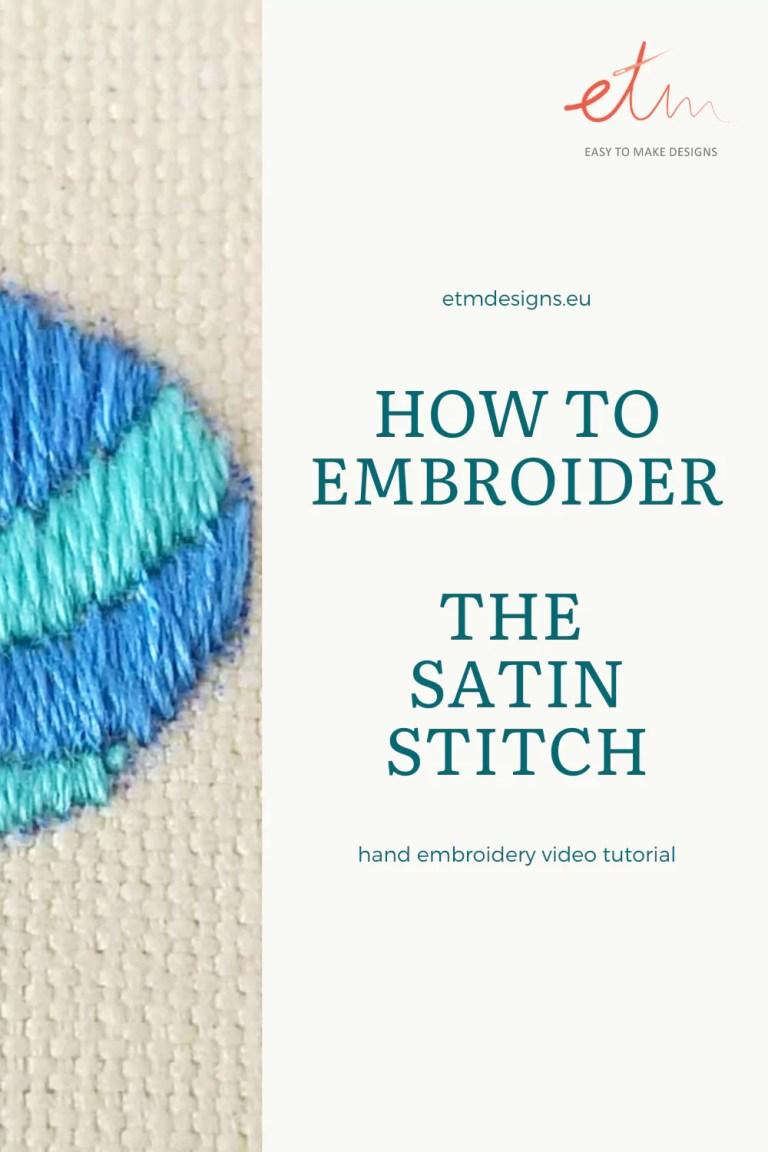 Satin stitch video tutorial