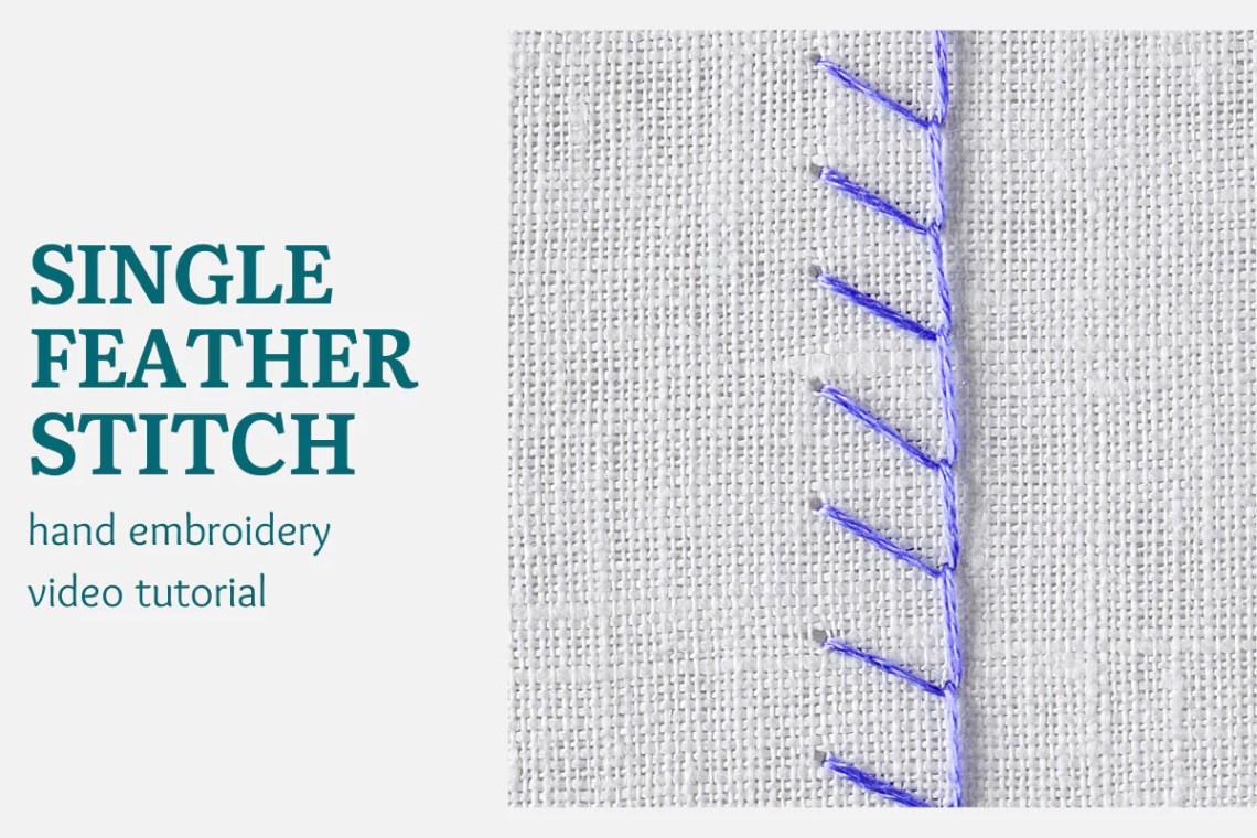 Single feather stitch video tutorial