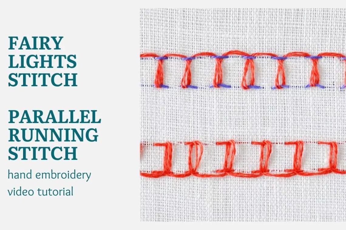 Fairy lights stitch video tutorial - parallel running stitch