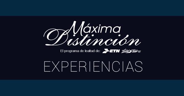 Experiencia Máxima Distinción
