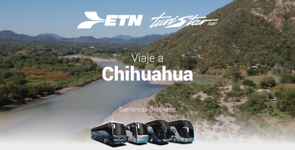 Chihuahua, maravilla de México