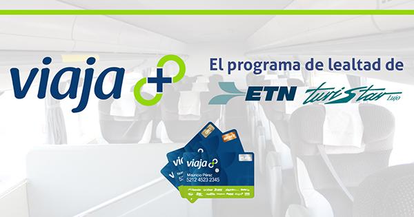 VIAJA + El programa de lealtad de ETN Turistar Lujo