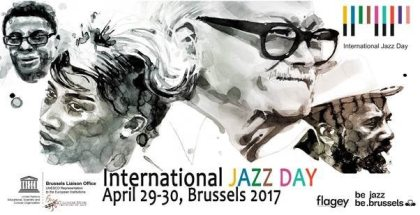International Jazz Day Brussels: Be Jazz Be Brussels!