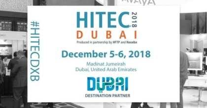 Dubai Tourism to inaugurate 'HITEC Dubai 2018' — Tourism