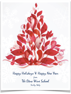 Happy Holidays from The Etna Wine School