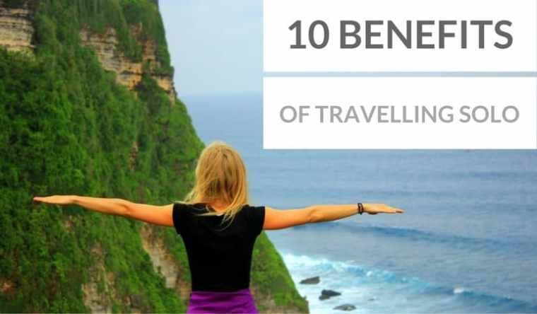 10 benefits of traveling solo