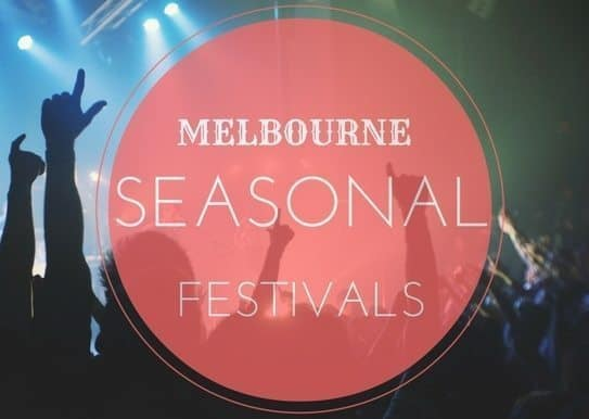 a-seasonal-guide-to-melbourne-festivals
