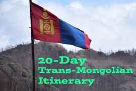 20-Day Trans-Mongolian Itinerary