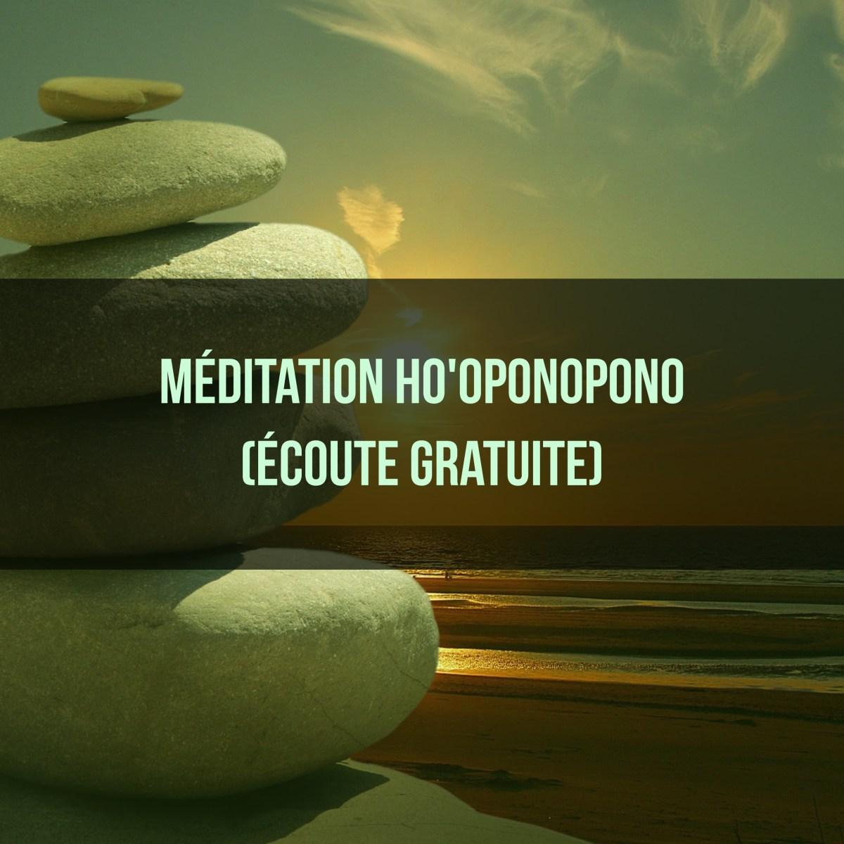 Méditation Ho'oponopono (écoute gratuite)