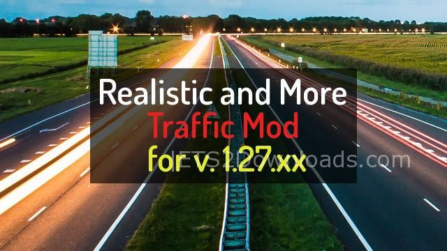 Realistic and more traffic mod - ETS2 Mods