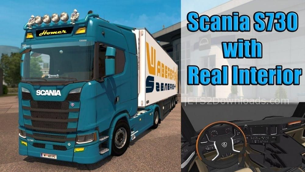 Scania S730 2017 with Real Interior - ETS2 Mods