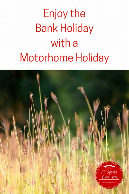 Enjoy the Bank Holiday with a Motorhome Holiday