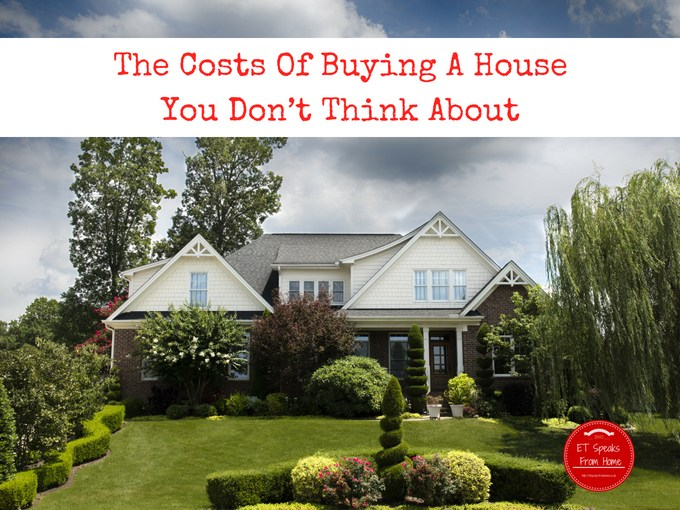 The Costs Of Buying A House You Don't Think About