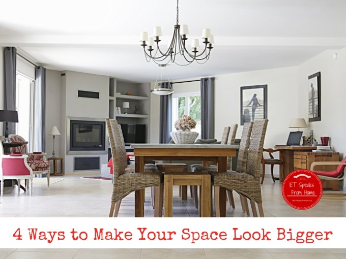 4 Ways to Make Your Space Look Bigger Than it Really is