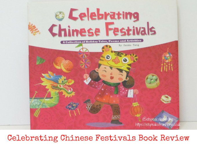 Celebrating Chinese Festivals Book Review