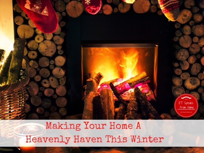 Making Your Home A Heavenly Haven This Winter