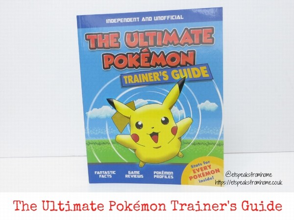 The Ultimate Pokémon Trainer's Guide Review