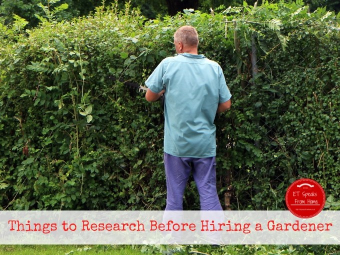 Things to Research Before Hiring A Gardener