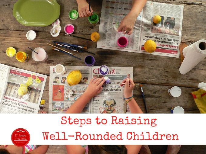Steps to Raising Well-Rounded Children