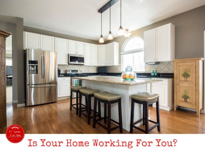 Is Your Home Working For You
