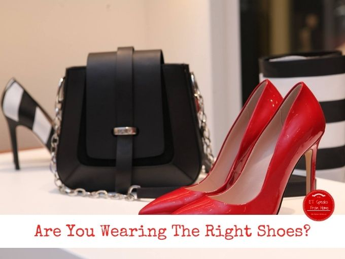 Are You Wearing The Right Shoes_