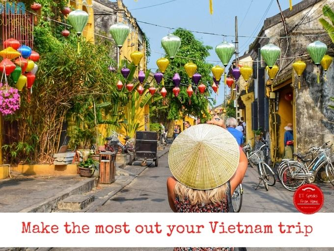 Make the most out your Vietnam trip