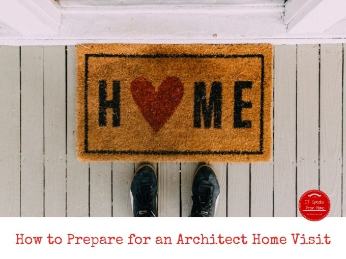 How to Prepare for an Architect Home Visit