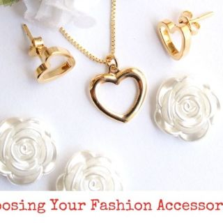 Choosing Your Fashion Accessories