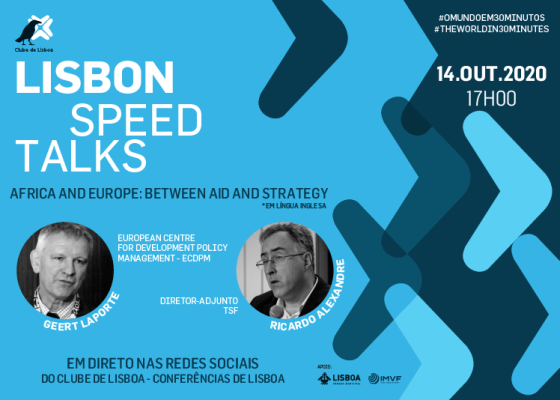 Lisbon Speed Talk | Africa and Europe: between aid and strategy | 14 october