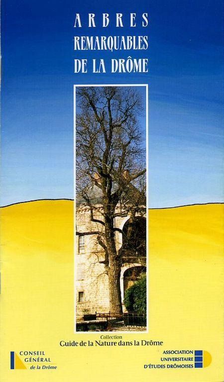 Petit guide des arbres remarquables dans la Drôme