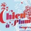 affiche Festival Le Chien A Plumes