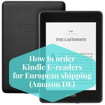 How to order Kindle E-readers for European shipping from Amazon DE
