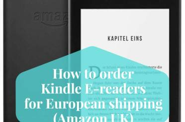 How to order Kindle E-readers for European shipping from Amazon UK