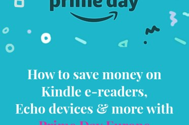 How to save money on Kindle, Echo & more with Prime Day Europe