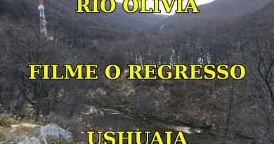 Rio Olivia - Filme O Regresso em Ushuaia - Argentina