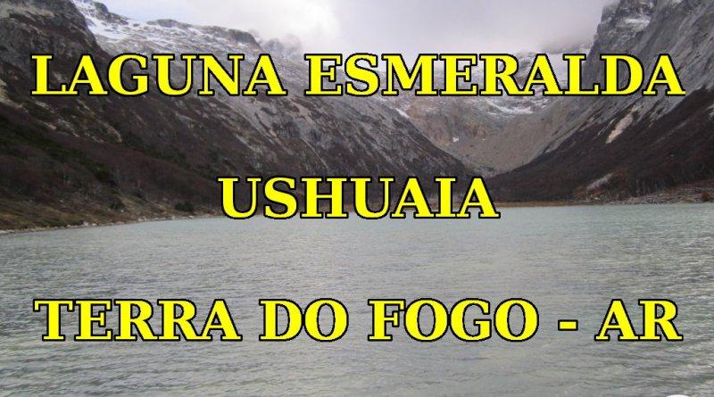 Laguna Esmeralda em Ushuaia - Terra do Fogo - Destacada