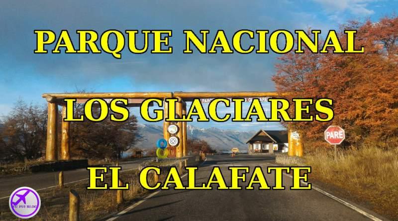 Parque Nacional Los Glaciares em El Calafate - Argentina