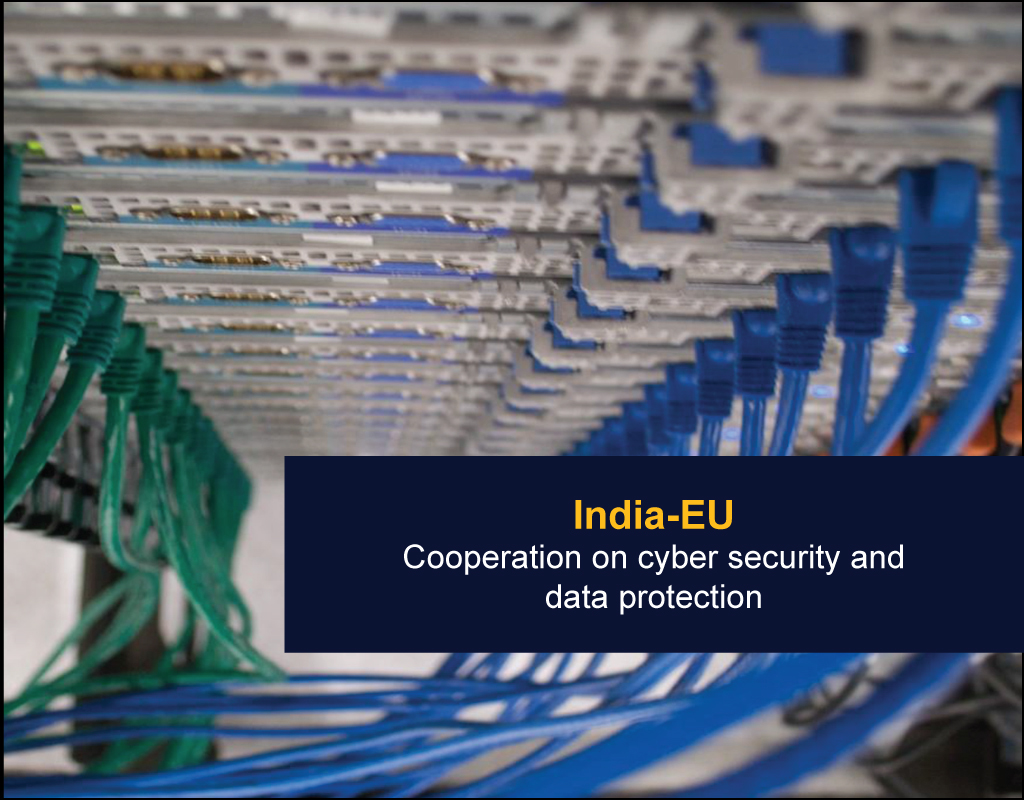 India-EU - Cooperation on cyber security and data protection - EU India Twinning Think Tanks Initiative