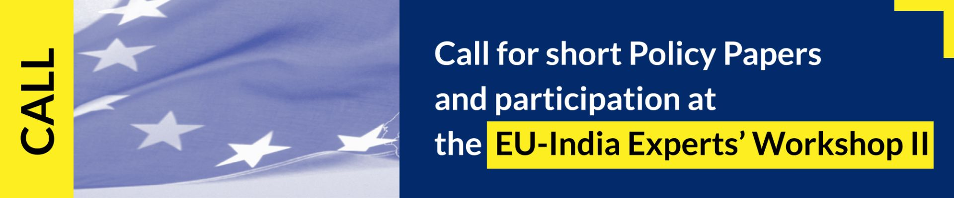 Call for short Policy Papers and participation at the EU-India Experts' Workshop in March 2021