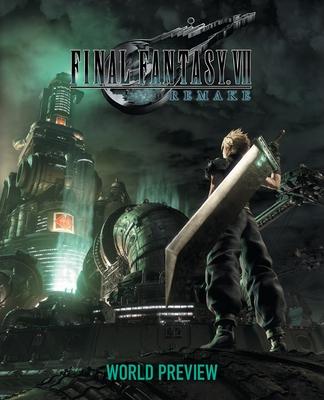 Final Fantasy VII Remake: World Preview