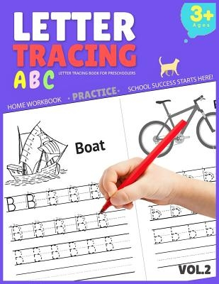 Letter Tracing Book for Preschoolers: Letter Tracing Books for Kids Ages 3-5, Letter Tracing Book, Letter Tracing Practice Workbook