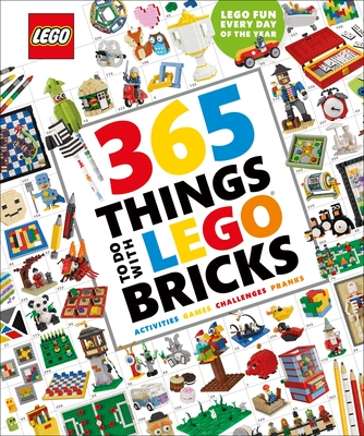 365 Things to Do with Lego Bricks: Lego Fun Every Day of the Year [With Toy]
